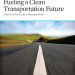 Fueling a Clean Transportation Future: Smart Fuel Choices for a Warming World